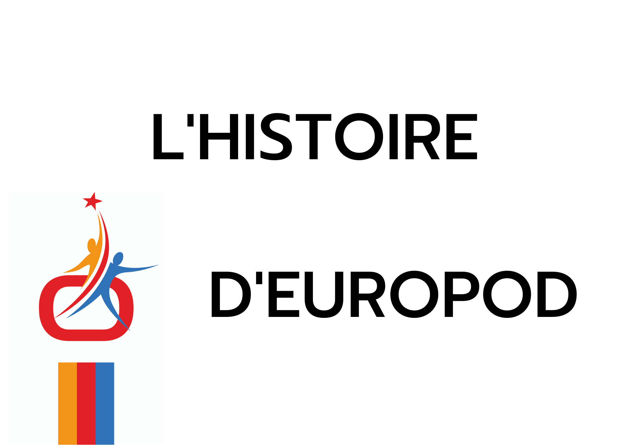 Site web Europod Histoire en français